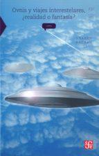 ovnis y viajes interestelares, realidad o fantasia-shahen hacyan-9786071608482