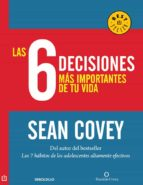 las 6 decisiones más importantes de tu vida (ebook)-sean covey-9786073109482