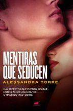 mentiras que seducen (ebook)-alessandra torre-9786073166782