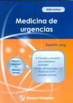 dejareview. medicina de urgencias.-david h. jang-9786074482782