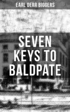 seven keys to baldpate (ebook) earl derr biggers 9788027220182