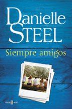 siempre amigos-danielle steel-9788401017582