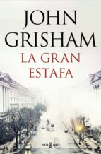 la gran estafa (ebook)-john grisham-9788401021282