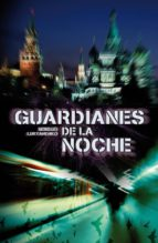 guardianes de la noche (guardianes 1) (ebook)-sergei lukyanenko-9788401353482