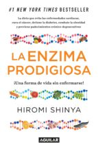 la enzima prodigiosa (la enzima prodigiosa 1) (ebook)-hiromi shinya-9788403013582
