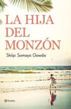 la hija del monzón (ebook)-shilpi somaya gowda-9788408006282