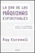 la era de las maquinas espirituales-ray kurzweil-9788408032182