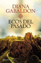 ecos del pasado (saga outlander 7)-diana gabaldon-9788408101482