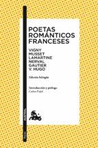 poetas romanticos franceses (ed. bilingue) 9788408123682