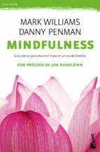 mindfulness. guia practica danny penman mark williams 9788408149682