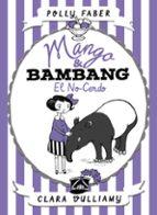 mango & bambang 1: el no cerdo polly faber clara vulliamy 9788408178682