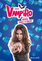 chica vampiro: narrativa 7: nadie cree a daisy 9788408190882