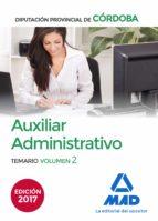 auxiliares administrativos de la diputación provincial de córdoba. temario volumen 2 9788414207482
