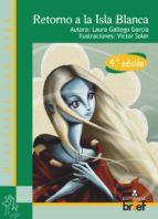retorno a la isla blanca (4ª ed)-laura gallego garcia-9788415204282