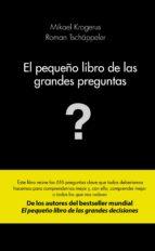 el pequeño libro de las grandes preguntas mikael krogerus roman tschäppeler 9788415320982