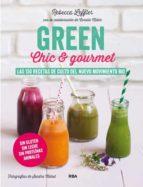 green, chic & gourmet rebecca leffler 9788415541882