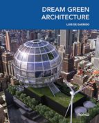 dream green architecture (ed. bilingüe español ingles) 9788415829782
