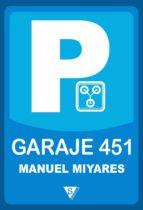 garaje 451 (ebook)-manuel miyares-9788415988182
