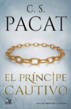 el principe cautivo (saga el principe cautivo 1) c. s. pacat 9788416224982