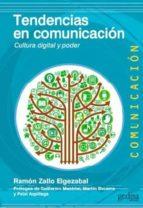 El libro de Tendencias en comunicacion: cultura digital y poder autor RAMON ZALLO ELGEZABAL EPUB!