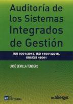 auditoría de los sistemas integrados de gestión jose sevilla tendero 9788416671182