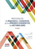 protocolos de diagnóstico y tratamiento de los errores congénitos del metabolismo (2ª ed.)-9788416732982