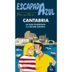 cantabria escapada azul 2017 (2ª ed.) jesus garcia marin 9788416766482
