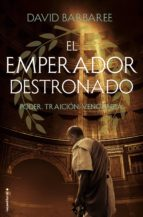 el emperador destronado (ebook)-david barbaree-9788416867882
