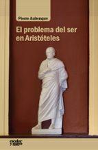 el problema del ser en aristóteles pierre aubenque 9788417134082