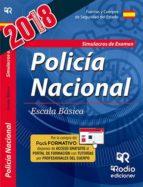cuerpo nacional de policia: escala basica: simulacros de examen (5ª ed.)-9788417287382