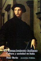 el renacimiento italiano: cultura y sociedad en italia (3ª ed.) peter burke 9788420671482