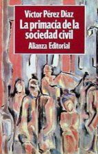 la primacia de la sociedad civil-victor perez-diaz-9788420696782