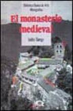 el monasterio medieval-isidro bango torviso-9788420736082