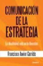 comunicacion de la estrategia-francisco javier garrido-9788423426782
