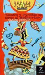 cuentos y leyendas en torno al mediterraneo-claire derouin-9788423990382