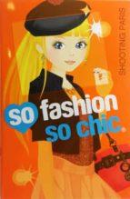 shooting paris (so fashion so chic)-9788424651282
