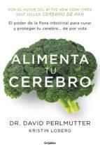 alimenta tu cerebro-david perlmutter-9788425353482