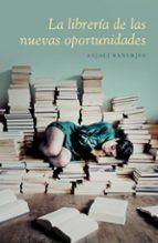 la libreria de las nuevas oportunidades anjali banerjee 9788426420282