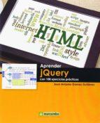 Aprender jquery con 100 ejercicios practicos PDF MOBI 978-8426721082 por Juan antonio gomez gutierrez