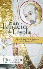 ejercicios espirituales autobiografia-santo ignacio de loyola-9788427131682