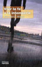 vivir la fe a la intemperie (ebook)-juan martin velasco-9788427719682