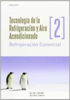 tecnologia de la refrigeracion y aire acondicionado 2 william whitman 9788428326582