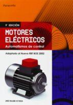motores electricos: automatismos de control (9ª ed.)-jose roldan viloria-9788428328982