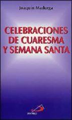 Celebraciones de cuaresma y semana santa Lea libros educativos en línea gratuitos sin descargar