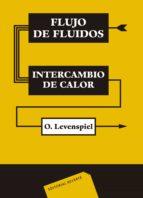 flujo de fluidos e  intercambio de calor-octave levenspiel-9788429179682