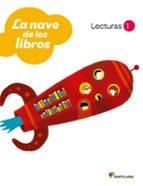 lecturas la nave de los libros  1º primaria  (ed 2011)-9788429469882