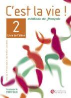 c est la vie! 2 (bachillerato)-helene auge-9788429482782