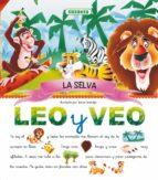 la selva (leo y veo) 9788430537082