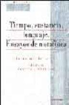 tiempo, sustancia, lenguaje: ensayos de metafisica fernando inciarte 9788431321482