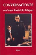 conversaciones con monseñor josemaria escriva de balaguer-jose maria escriva de balaguer-9788432122682